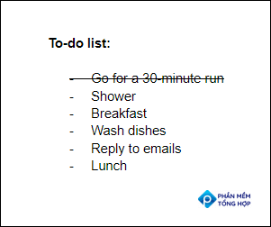 A to-do list with strikethrough applied to the first item.
