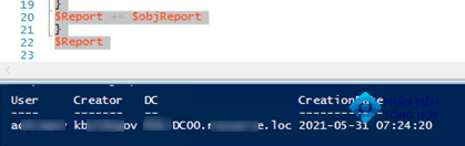 How to detect who created a user account in Active Directory via PowerShell script