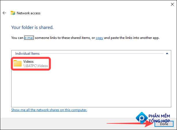 When you see shared folder path, click on Done to confrm the folder sharing changes.