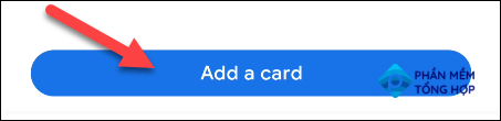 """Select the """"Add a Card"""" button"""